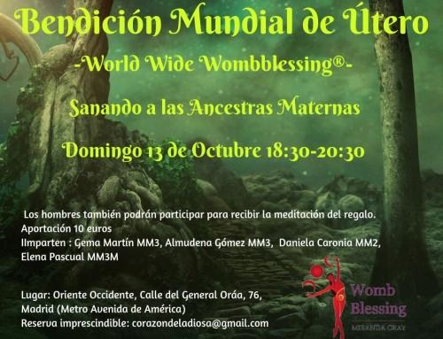 Bendición Mundial de Útero y Bendición Tierra-Yoni 13 octubre
